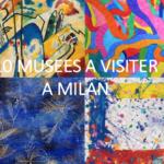 10 musées à voir à Milan