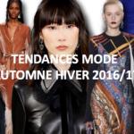 Tendances Mode Automne Hiver 2016/17