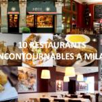 Mes 10 restaurants préférés à Milan