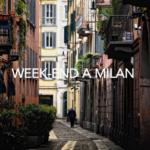 Week-end à Milan: préparez votre itinéraire