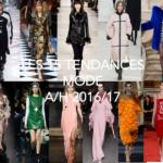 Les 15 tendances mode a/h 2016/17