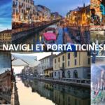 Milan: découvrez les Navigli et Porta Ticinese