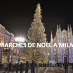 Marchés de Noël à Milan