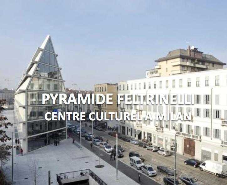 Pyramide Feltrinelli