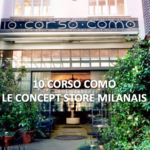 10 Corso Como, temple de la mode milanaise