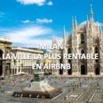 Airbnb: Milan la ville la plus rentable