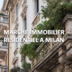 Prix de l'immobilier résidentiel à Milan