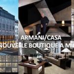 Nouvelle boutique Armani / Casa à Milan