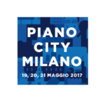 PIANO CITY MILANO 2017 du 19 au 21 mai