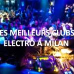 Les meilleurs clubs pour sortir et danser à Milan