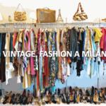 Les meilleures boutiques de mode Vintage à Milan