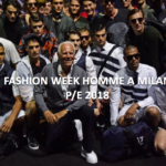 Fashion Week Hommes à Milan P/E 2018