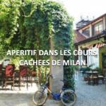 Nightlife: passer une soirée dans les cours cachées de Milan